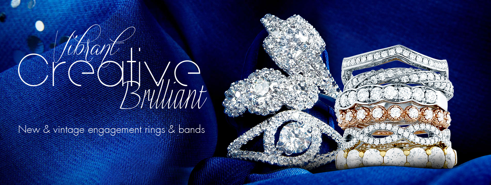 Vibrant Createive Brilliant New and Vintage Engagement rings and bands