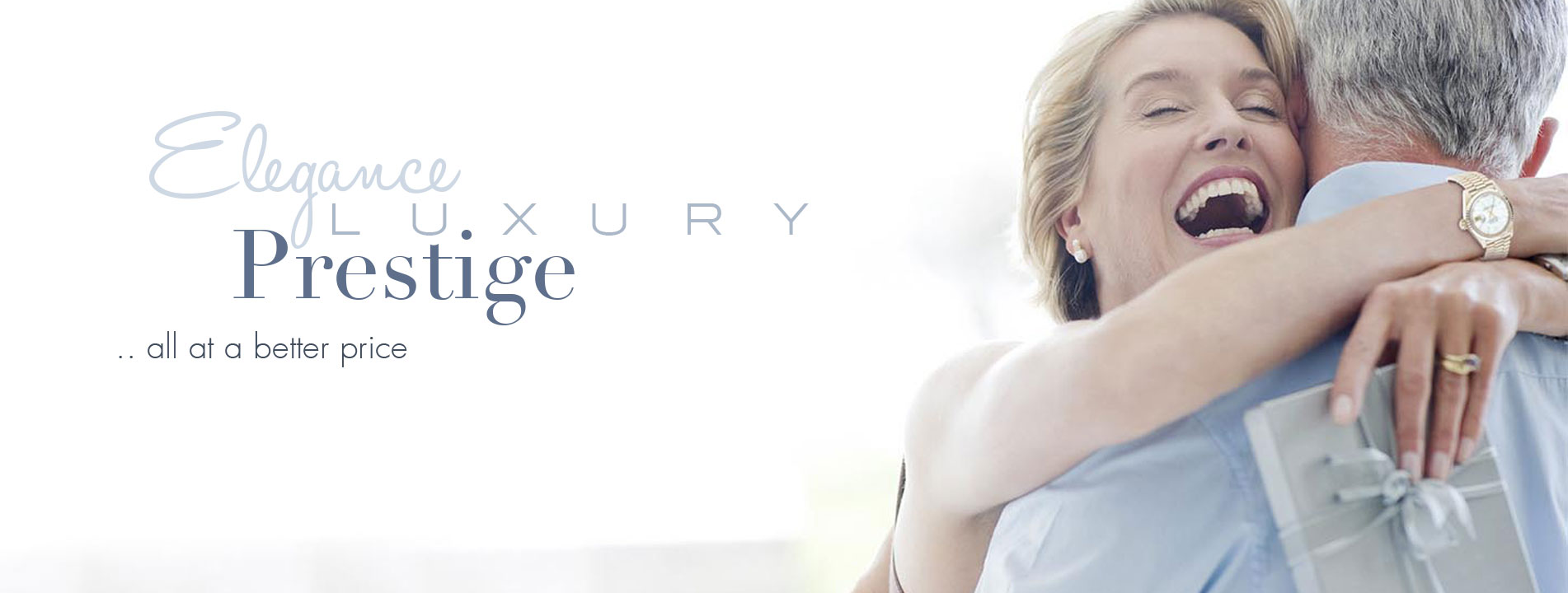 Elegance Luxury Prestive.. all at a better price